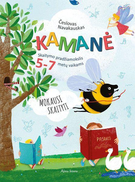 Kamanė. Skaitymo pradžiamokslis 5-7 metų vaikams   Česlovas Navakauskas