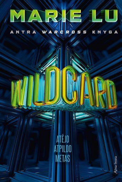 Wildcard. Antra Warcross knyga | Marie Lu