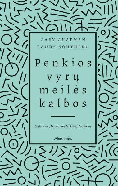 Penkios vyrų meilės kalbos | Gary Chapman, Randy Souther