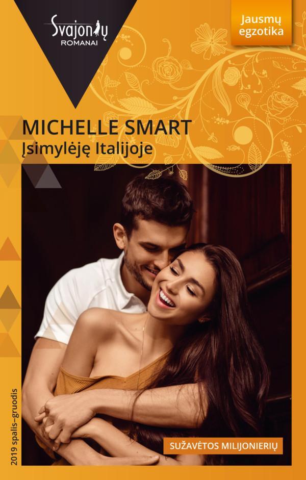 Įsimylėję Italijoje (Jausmų egzotika) | Michelle Smart