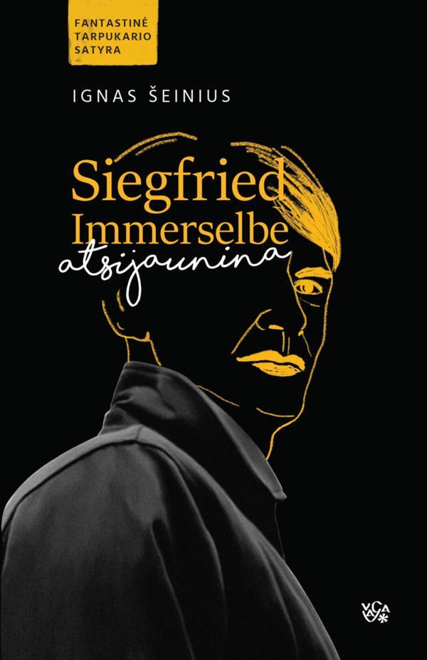 Siegfried Immerselbe atsinaujina   Ignas Šeinius