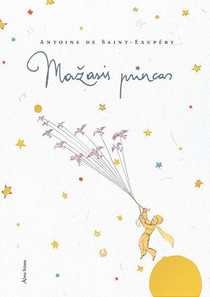 Mažasis princas | Antoine de Saint-Exupery