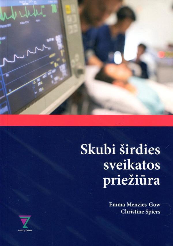 Skubi širdies sveikatos priežiūra | Christine Spiers, Emma Menzies-Gow