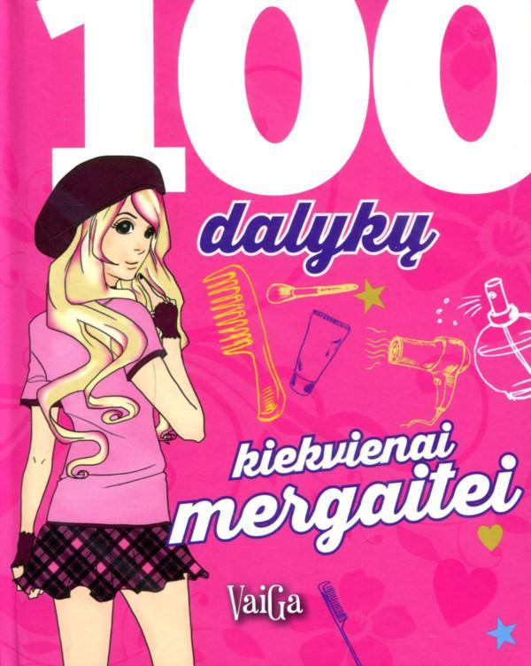 100 dalykų kiekvienai mergaitei  