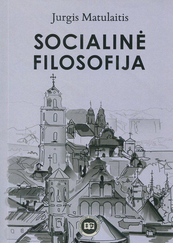 Socialinė filosofija | Jurgis Matulaitis