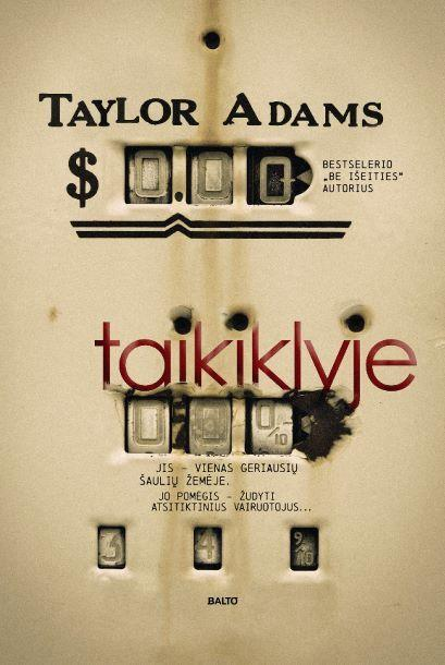 Taikiklyje | Taylor Adams
