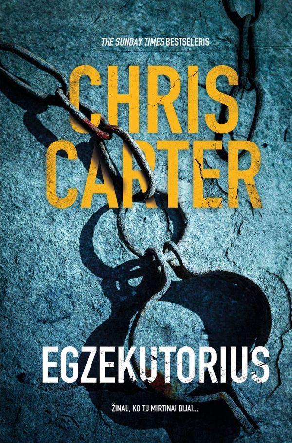 Egzekutorius | Chris Carter