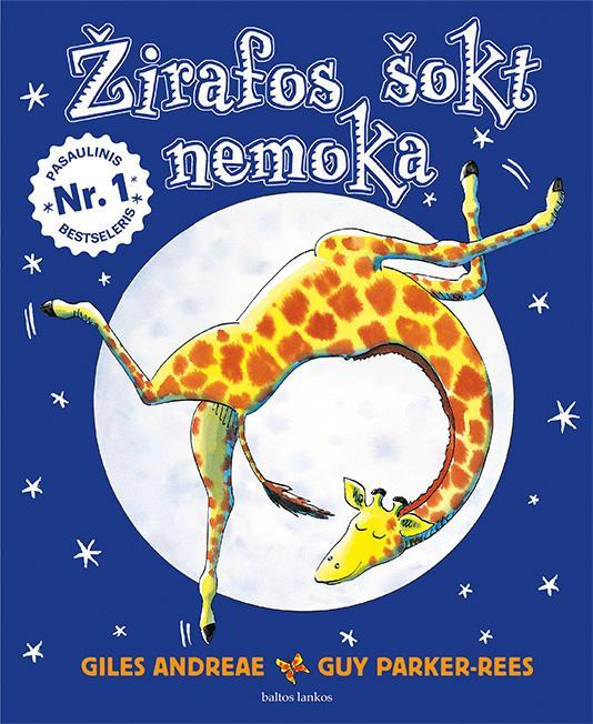 Žirafos šokt nemoka | Giles Andreae