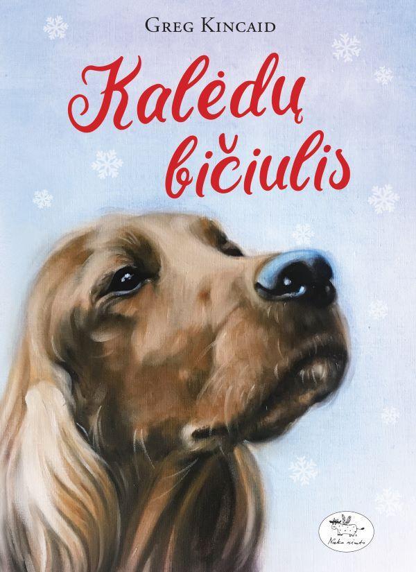 Kalėdų bičiulis | Greg Kincaid