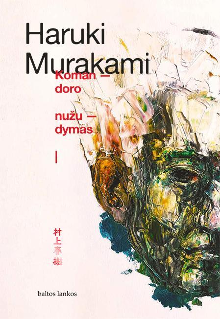Komandoro nužudymas, 1 dalis | Haruki Murakami