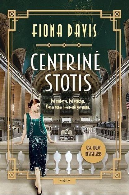 Centrinė stotis | Fiona Davis