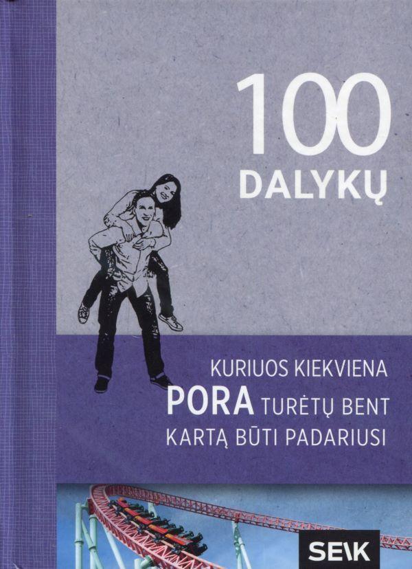 100 dalykų, kuriuos kiekviena pora turėtų bent kartą būti padariusi |
