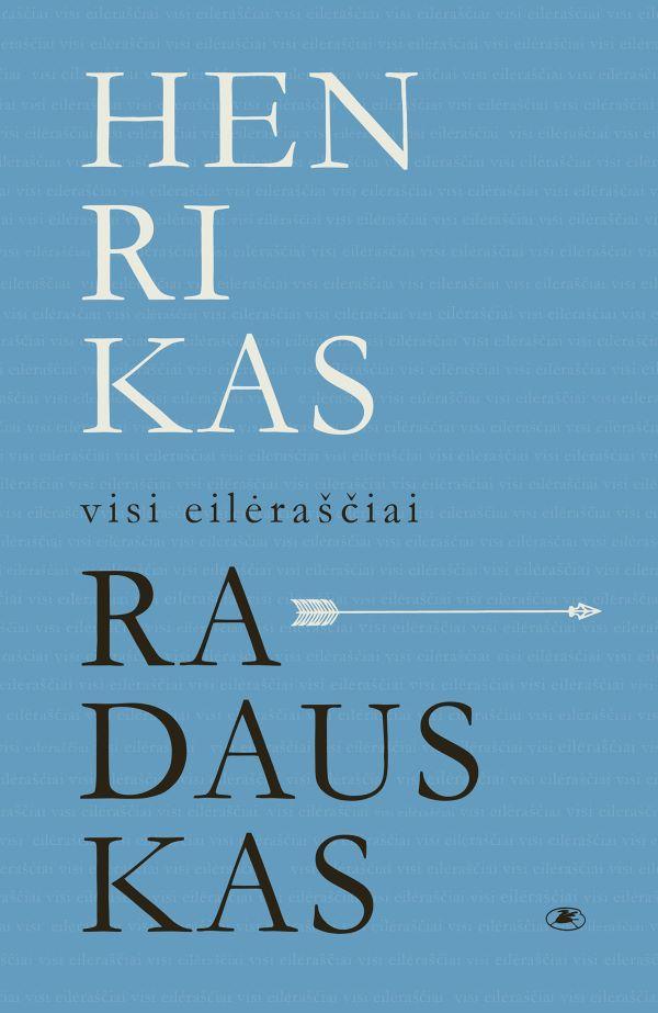 Visi eilėraščiai | Henrikas Radauskas