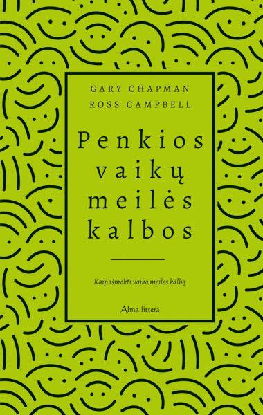 Penkios vaikų meilės kalbos (naujas leidimas) | David Ross Campbell, Gary Chapman