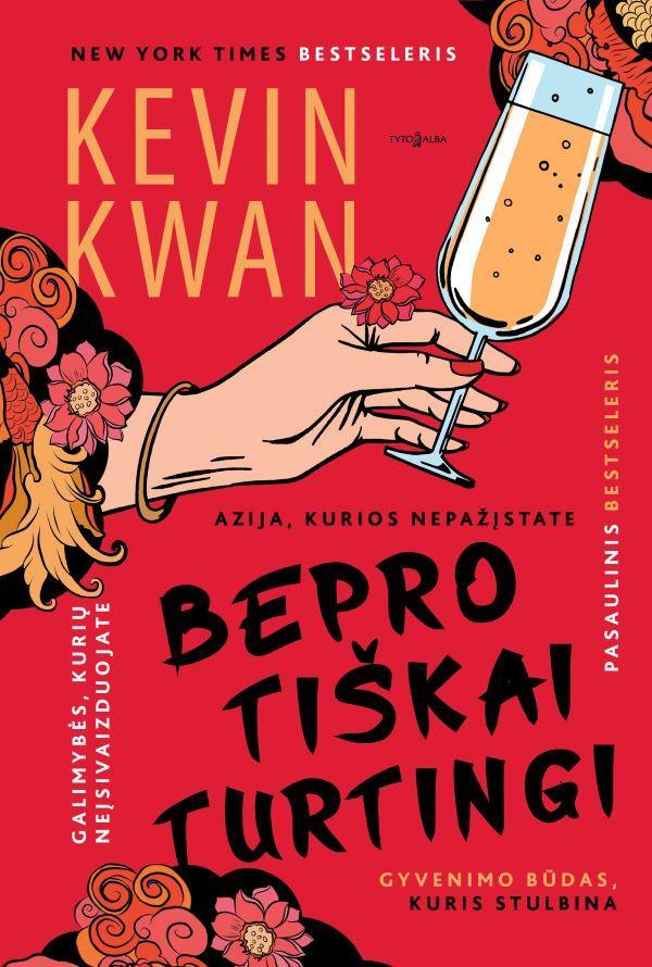 Beprotiškai turtingi   Kevin Kwan