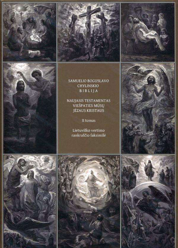 Samuelio Boguslavo Chylinskio Biblija, II tomas. Naujasis Testamentas   Gina Kavaliūnaitė-Holvoet