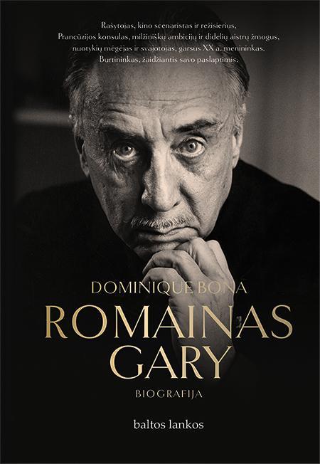 Romainas Gary   Dominique Bona