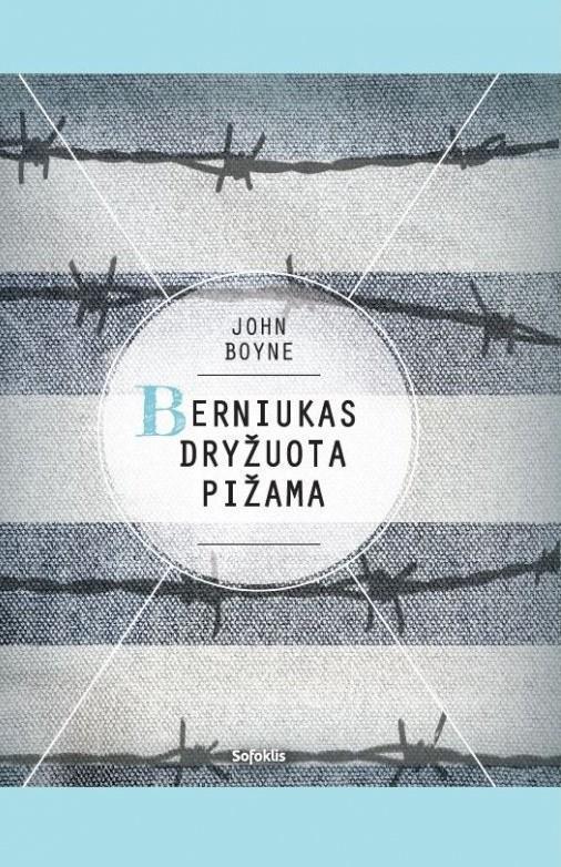 Berniukas dryžuota pižama | John Boyne