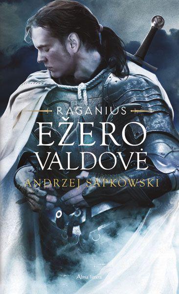 "Ežero valdovė (Ciklo ""Raganius"" 7-oji knyga) | Andrzej Sapkowski"