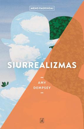 Siurrealizmas | Amy Dempsey