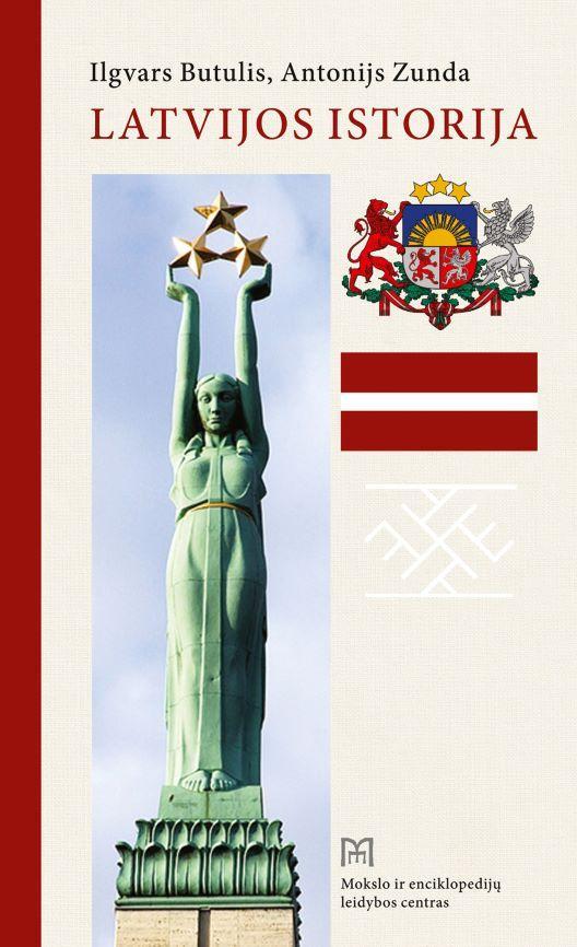 Latvijos istorija | Antonijs Zunda, Ilgvars Butulis