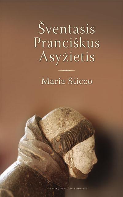 Šventasis Pranciškus Asyžietis   Maria Sticco