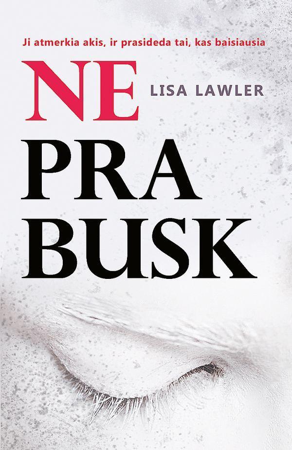 Neprabusk | Lisa Lawler