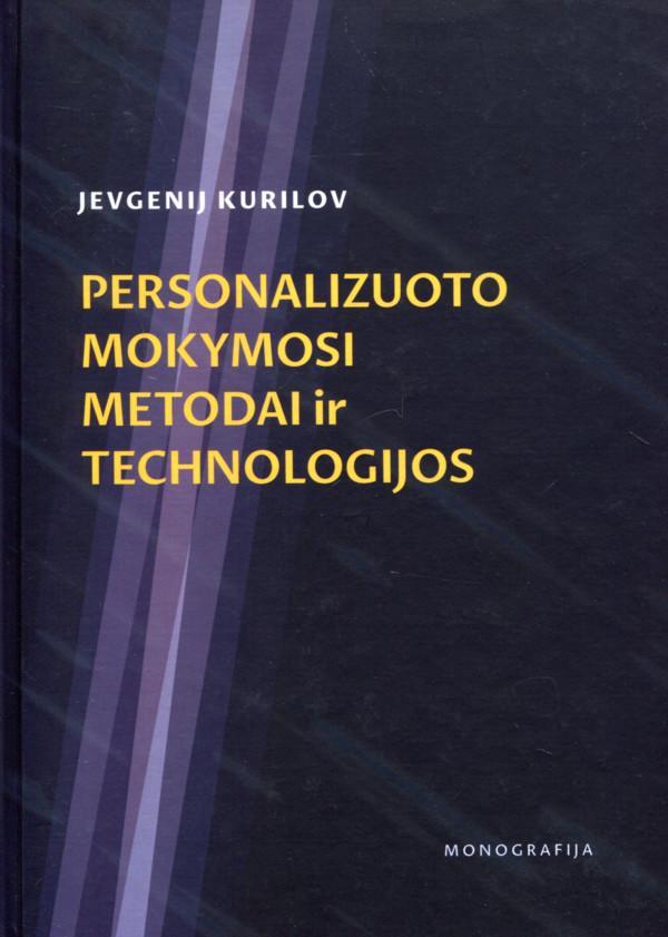 Personalizuoto mokymosi metodai ir technologijos | Jevgenij Kurilov