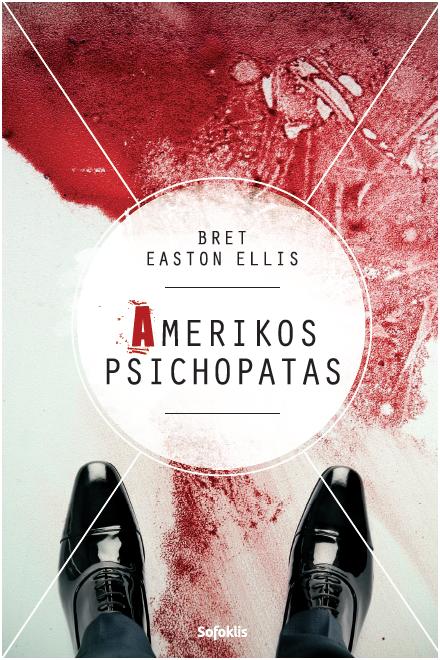Amerikos psichopatas | Bret Easton Ellis