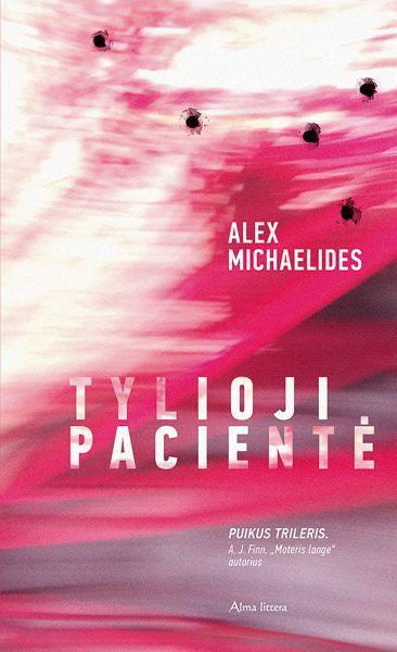 Tylioji pacientė | Alex Michaelides