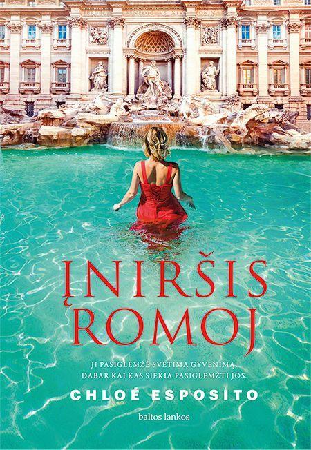 Įniršis Romoje | Chloe Esposito