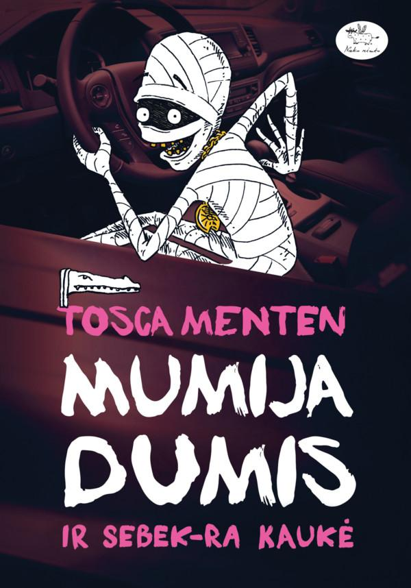 Mumija Dumis ir Sebek-Ra kaukė   Tosca Menten