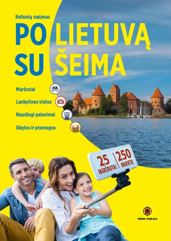 Po Lietuvą su šeima | Vytautas Kandrotas