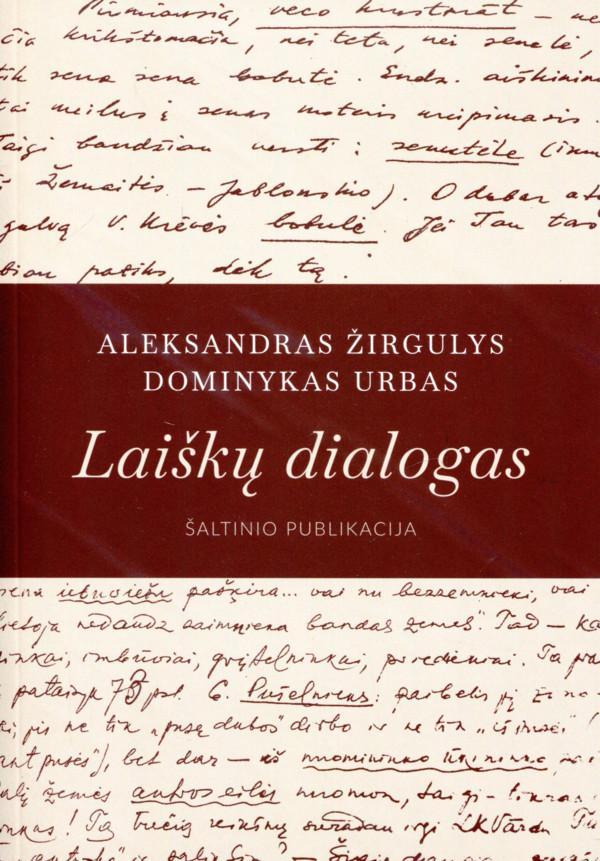 Laiškų dialogas | Aleksandras Žirgulys, Dominykas Urbas