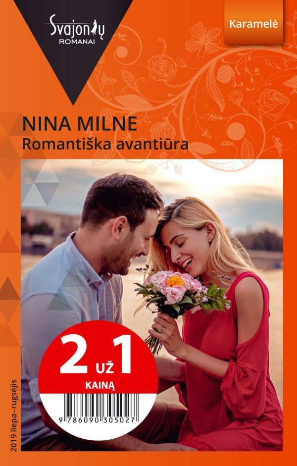 Romantiška avantiūra (Karamelė) (2 už 1 kainą) | Nina Milne