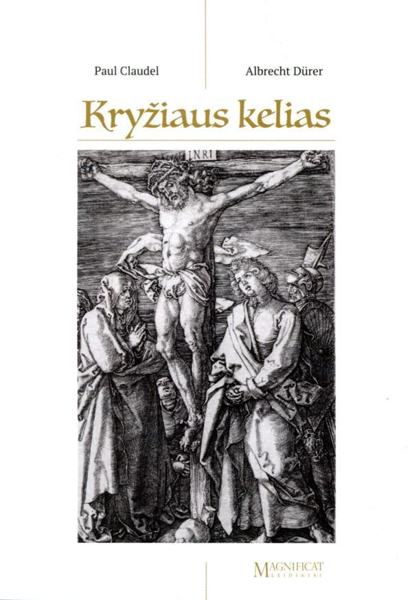 Kryžiaus kelias | Paul Claudel