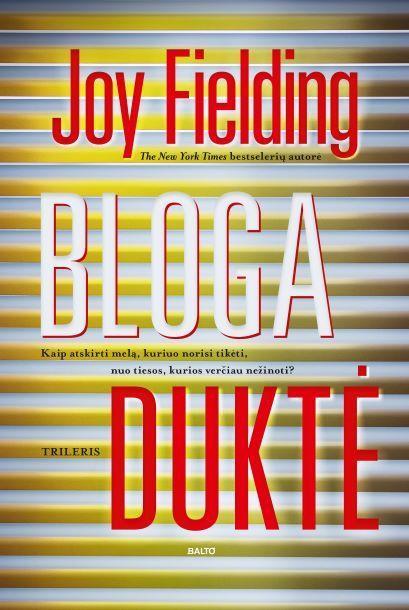Bloga duktė | Joy Fielding