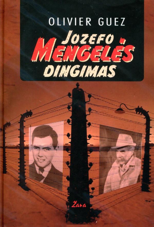 Jozefo Mengelės dingimas   Olivier Guez