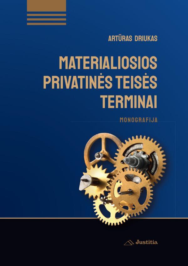 Materialiosios privatinės teisės terminai | Artūras Driukas