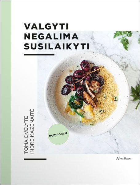 Valgyti, negalima susilaikyti | Indrė Kazėnaitė, Toma Dvelytė