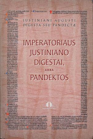 Imperatoriaus Justiniano Digestai, arba Pandektos, I knyga | Sud. Stasys Vėlyvis