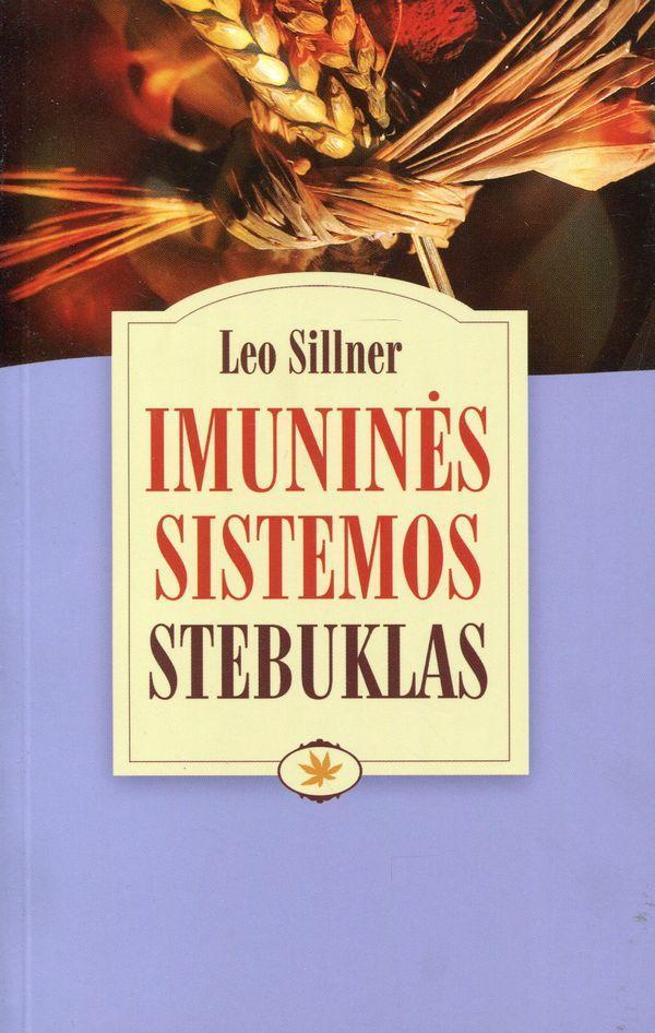 Imuninės sistemos stebuklas. Kaip veikia organizmo gynybinės jėgos ir kaip jas sustiprinti | Leo Sillner