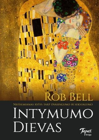 Intymumo Dievas | Rob Bell