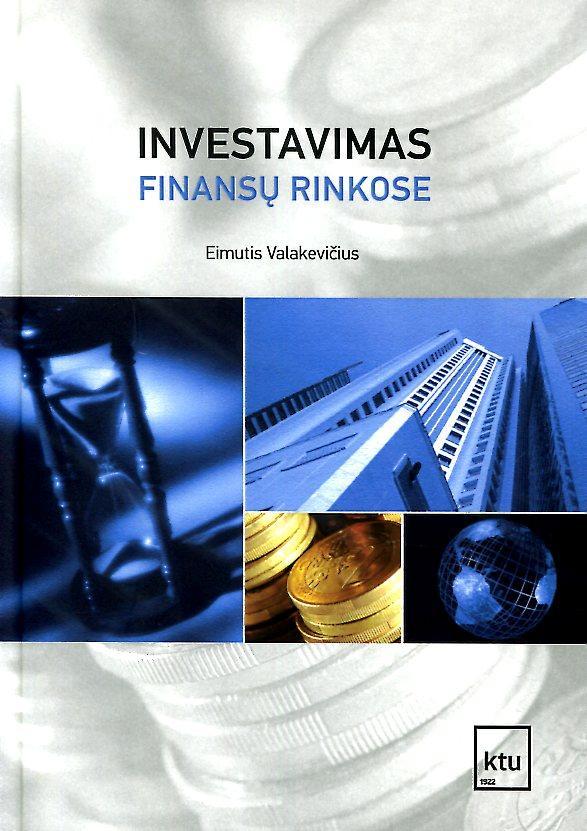 Investavimas finansų rinkose   Eimutis Valakevičius