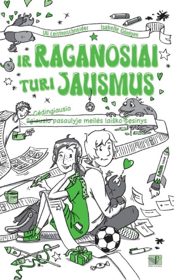 Ir raganosiai turi jausmus (2-oji knyga)   Uli Leistenschneider, Isabelle Goentgen