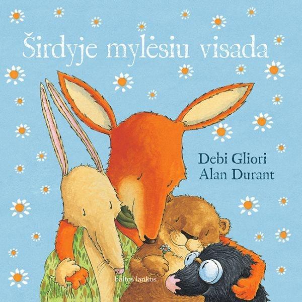 Širdyje mylėsiu visada   Alan Durant, Debi Gliori