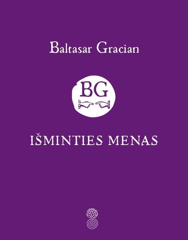 Išminties menas, arba parankinis orakulas | Baltasar Gracian
