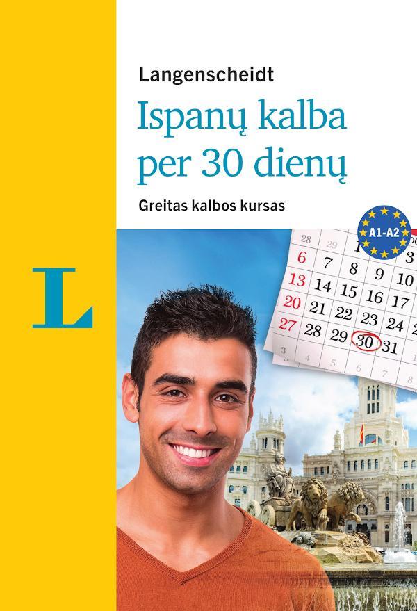 Ispanų kalba per 30 dienų (su 3CD audio medžiaga) | Elisabeth Graf-Riemann