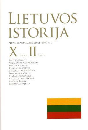 Lietuvos istorija, X tomas, 2 dalis. Nepriklausomybė 1918-1940 m.  