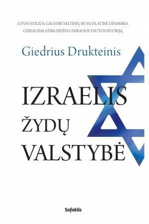 Izraelis, žydų valstybė (3-as leidimas) | Sud. Giedrius Drukteinis